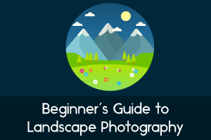 beginner's guide to landscape photography y fotographee