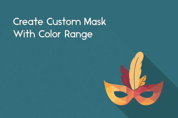 create custom mask with color range